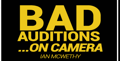 Bad Auditions …on camera